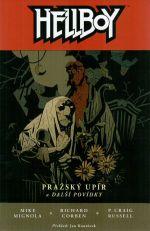 Hellboy: Pražský upír a další povídky