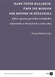 Hans Peter Hallbeck: Über die Mission der Brüder in Südafrika