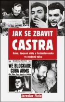 Jak se zbavit Castra