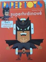 Paper Toys - Superhrdinové