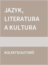 Jazyk, literatura a kultura jako prostor mezinárodní komunikace