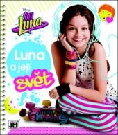 Soy Luna - Luna a její svět