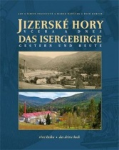 Jizerské hory včera a dnes - třetí kniha