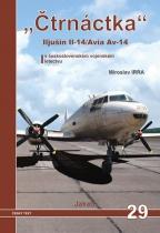 """""""Čtrnáctka"""" Iljušin Il-14/Avia Av-14 v československém vojenském letectvu"""