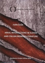 Areal Intersections in Slovak and Italian Memoir Literature