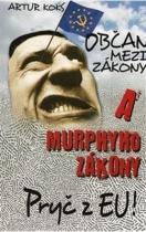 Občan mezi zákony a Murphyho zákony