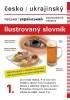 Česko-ukrajinský ilustrovaný slovník 1. díl