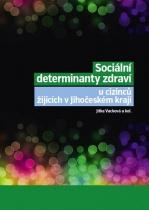 Sociální determinanty zdraví u cizinců žijících v Jihočeském kraji
