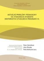 Aktuální problémy pedagogiky ve výzkumech studentů doktorských studijních programů