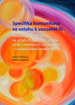 Specifika komunikace ve vztahu k sexualitě II