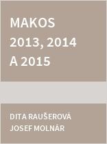 MAKOS 2013, 2014 a 2015