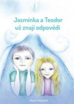 Jasmínka a Teodor už znají odpovědi