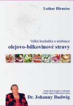Velká kuchařka a učebnice olejovo-bílkovinové stravy