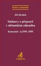 Smlouvy o přepravě v občanském zákoníku. Komentář
