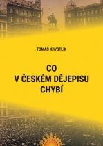Co v českém dějepisu chybí