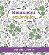 Relaxační omalovánky - Získejte harmonii