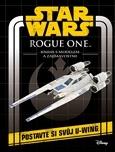 Star Wars - Rogue One: Kniha s modelem a zajímavostmi
