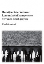 Rozvíjení interkulturní komunikační kompetence ve výuce cizích jazyků