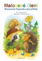 Malované čtení - Mraveneček Neposeda a jiné příběhy