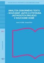 Analýza odborného textu – současný jazyk a výstavba jazykových projevů v současné době
