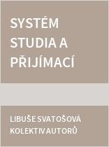 Systém studia a přijímací řízení - Bakalářské obory PEF ČZU v Praze 2017/2018