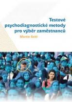 Testové psychodiagnostické metody pro výběr zaměstnanců