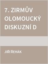 7. Zirmův olomoucký diskuzní den. Abstrakta