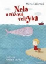 Nela a růžová velryba