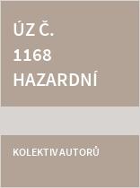 ÚZ č. 1168 Hazardní hry