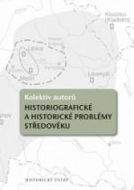 Historiografické a historické problémy středověku