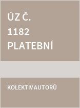 ÚZ č. 1182 Platební služby, oběh hotovosti