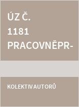 ÚZ č. 1181 Pracovněprávní předpisy, zaměstnanost