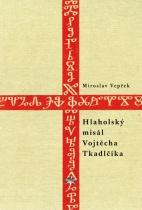 Hlaholský misál Vojtěcha Tkadlčíka