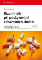 Řízení rizik při poskytování zdravotních služeb