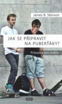 Jak se připravit na puberťáky?