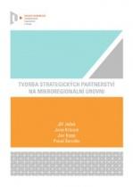Tvorba strategických partnerství na mikroregionální úrovni
