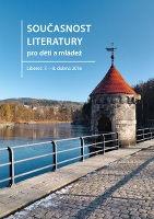 Současnost literatury pro děti a mládež
