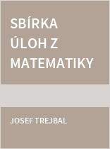 Sbírka úloh z matematiky 9 pro ZŠ