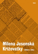 Milena Jesenská: Křižovatky
