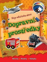 Moje velká kniha aktivit - Dopravní prostředky