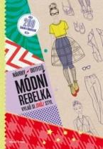 Návrhy outfitů - Módní rebelka
