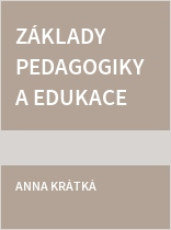Základy pedagogiky a edukace v ošetřovatelství