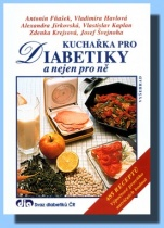 Kuchařka pro diabetiky a nejen pro ně
