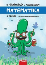 K přijímačkám s nadhledem - Matematika 5. ročník
