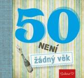 50 není žádný věk