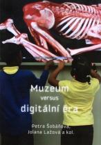 Muzeum versus digitální éra
