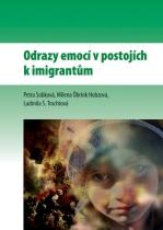 Odrazy emocí v postojích k imigrantům