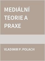 Mediální teorie a praxe 2013-2014
