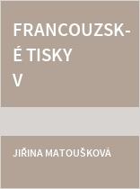 Francouzské tisky v arcibiskupské zámecké knihovně v Kroměříži - Miscellanea