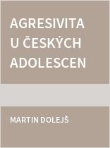Agresivita u českých adolescentů
